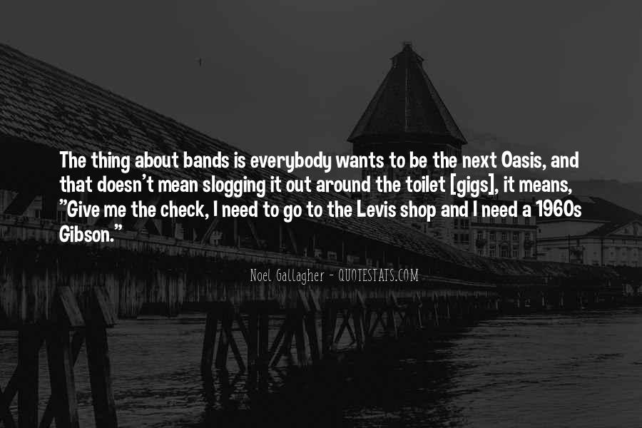 Oasis Noel Gallagher Quotes #1574332