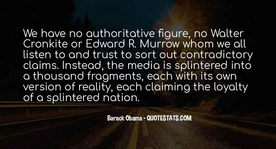 Obama Contradictory Quotes #1293937