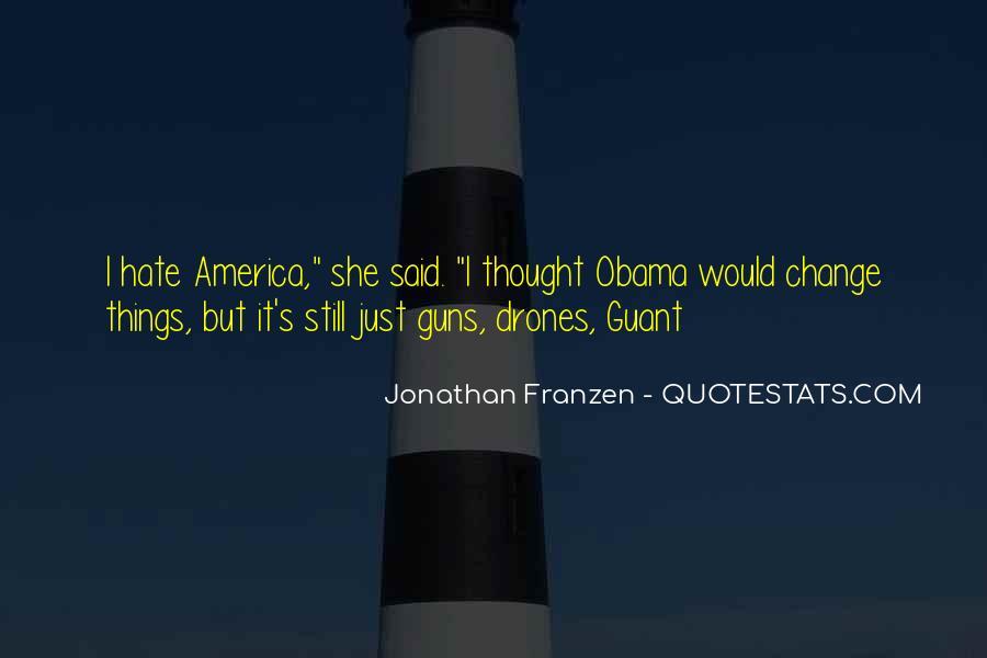 Obama Drones Quotes #1808007