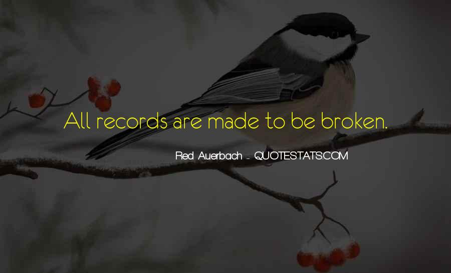 Quotes About Broken Records #1084155