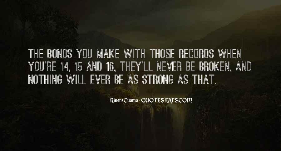 Quotes About Broken Records #1381664