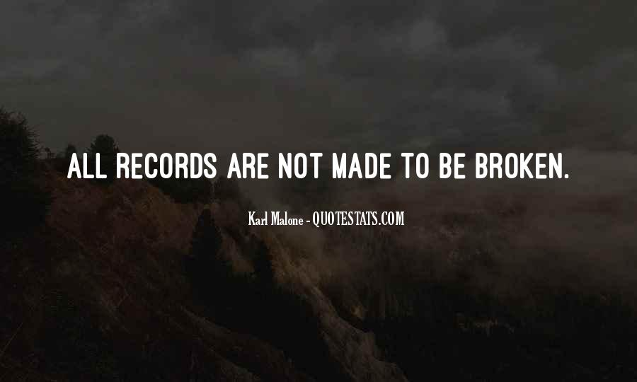 Quotes About Broken Records #1450416
