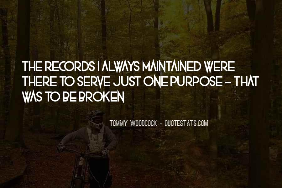 Quotes About Broken Records #398402