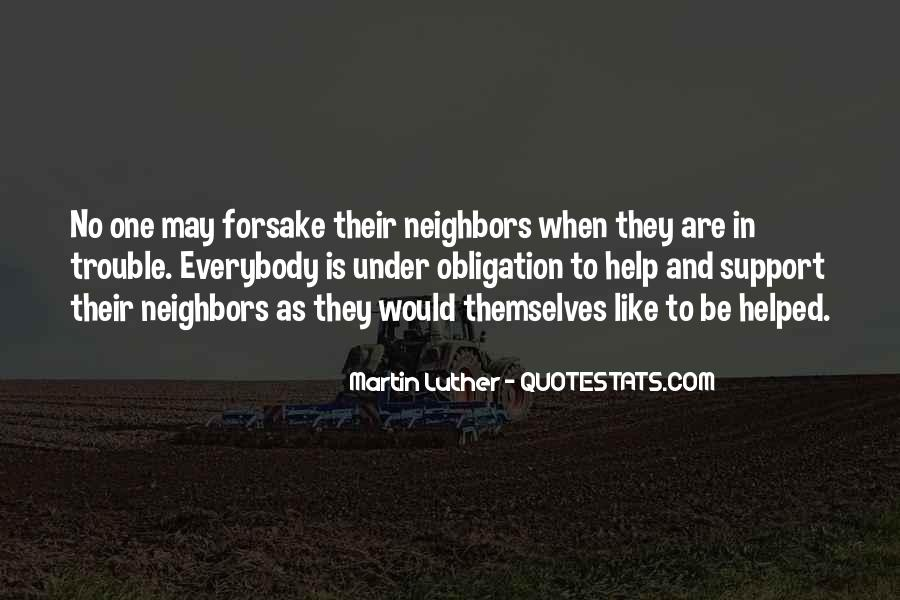 Obligation To Help Others Quotes #417167