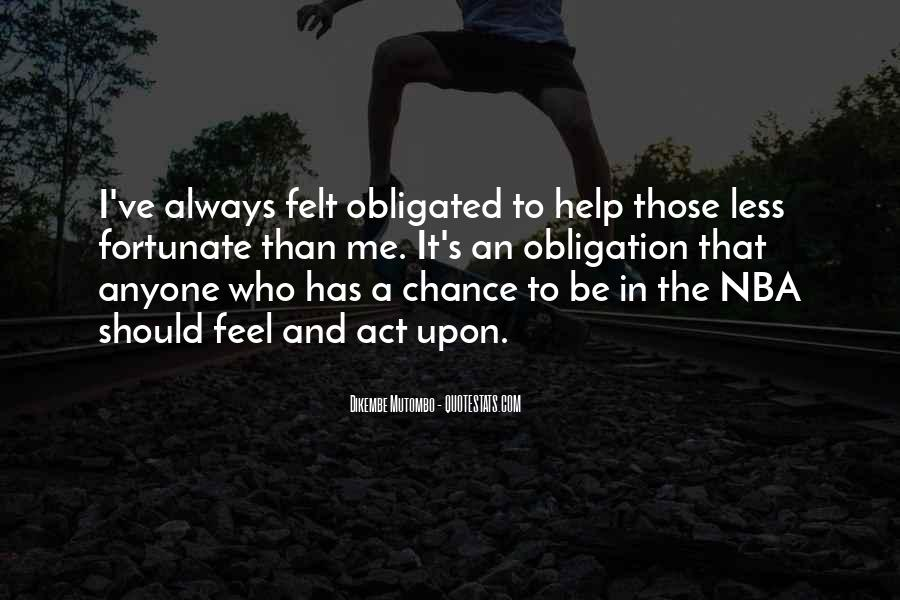 Obligation To Help Others Quotes #526901
