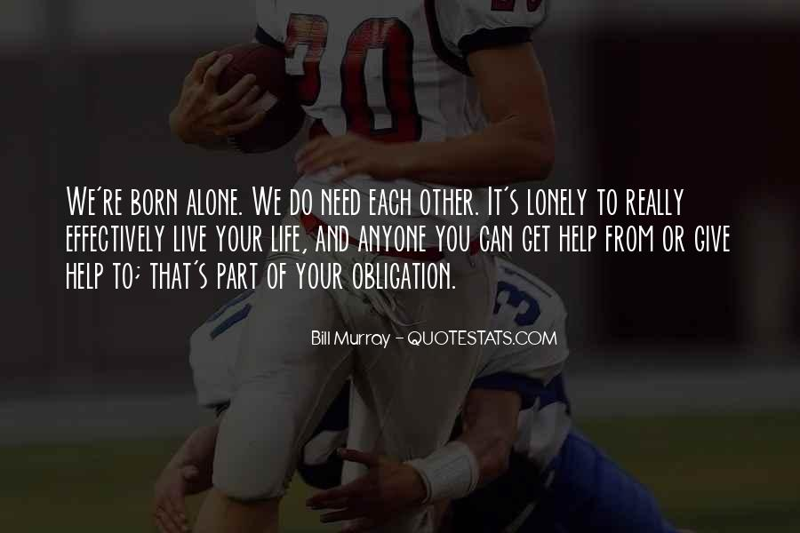 Obligation To Help Others Quotes #981943
