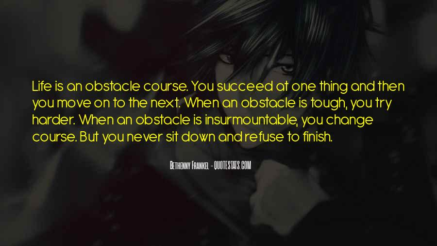 Obstacle Course Quotes #396831