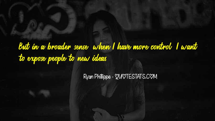Quotes About Broader #298144