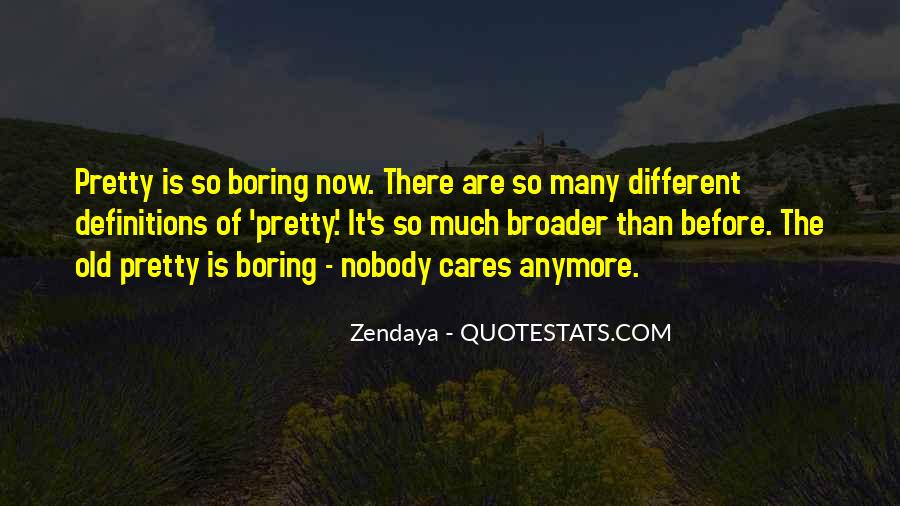 Quotes About Broader #343684