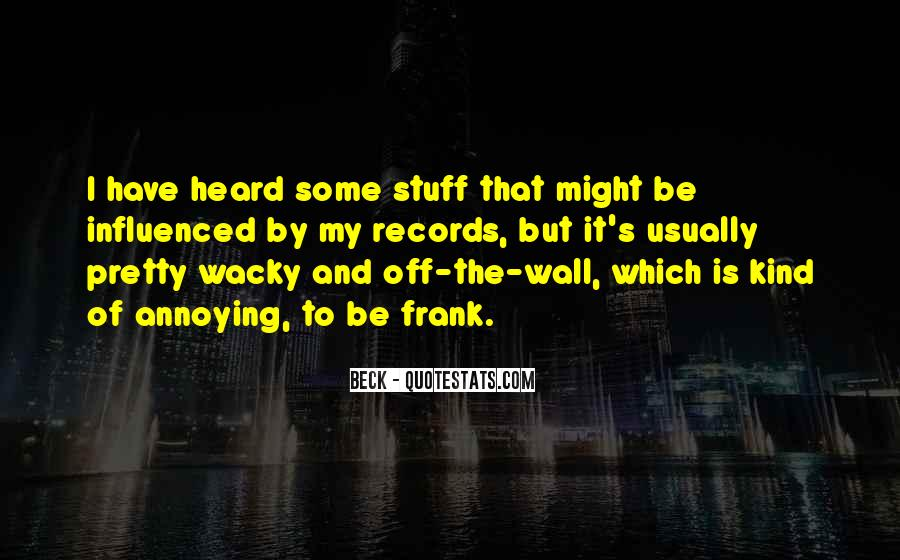 Off The Wall Quotes #1029422