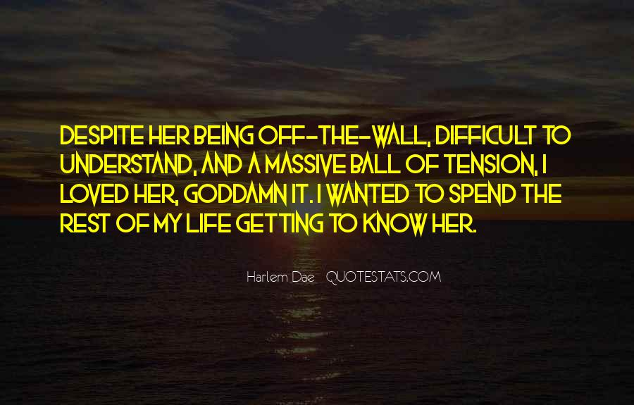 Off The Wall Quotes #783274