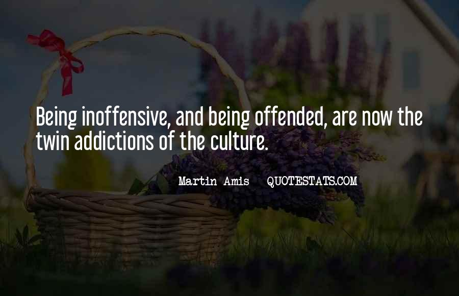 Offended Someone Quotes #122160