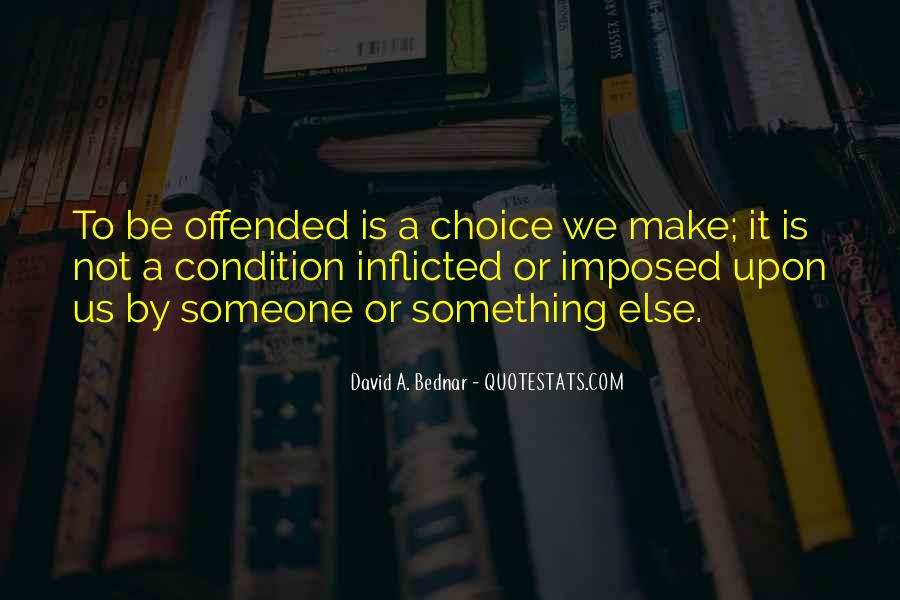 Offended Someone Quotes #1452163