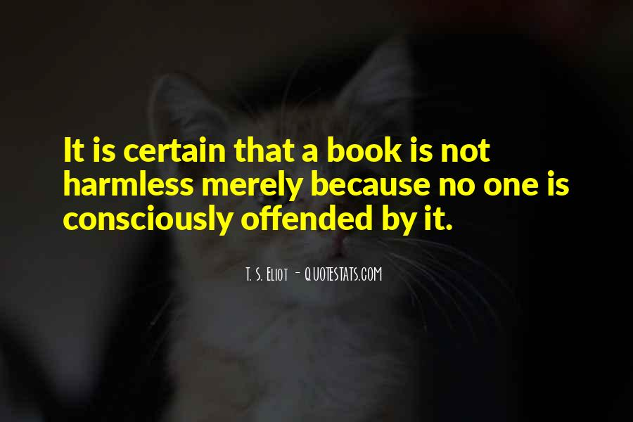 Offended Someone Quotes #164533