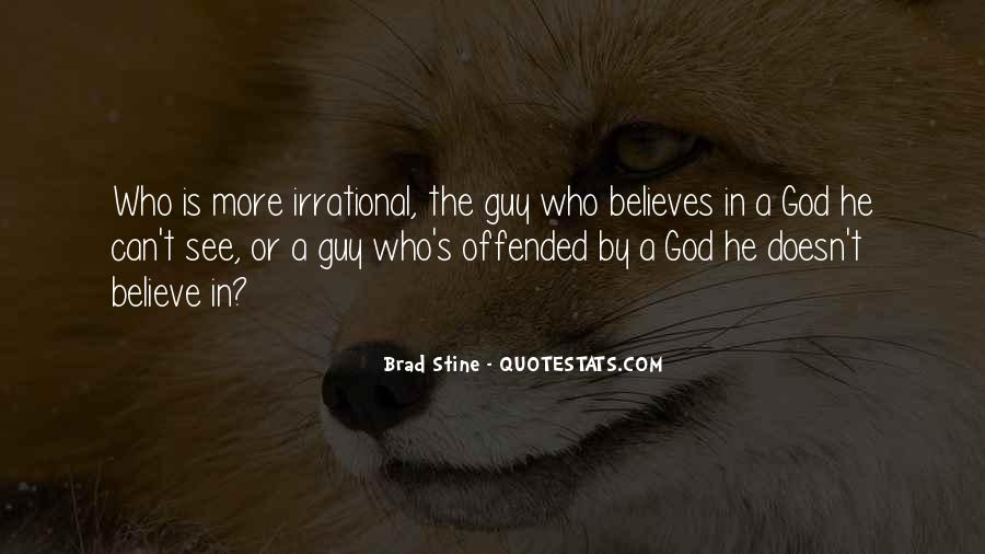 Offended Someone Quotes #215266