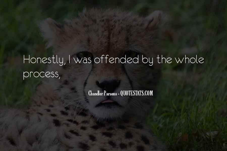 Offended Someone Quotes #227898