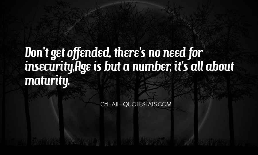 Offended Someone Quotes #48542