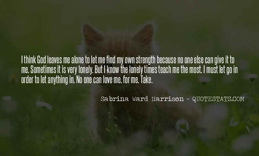 Oh God Give Me Strength Quotes #378759