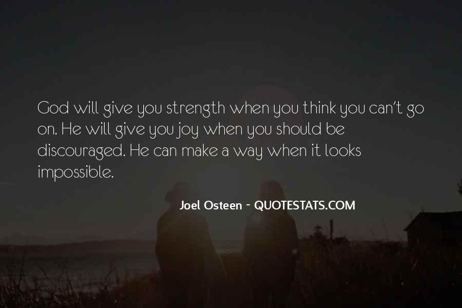 Oh God Give Me Strength Quotes #522911