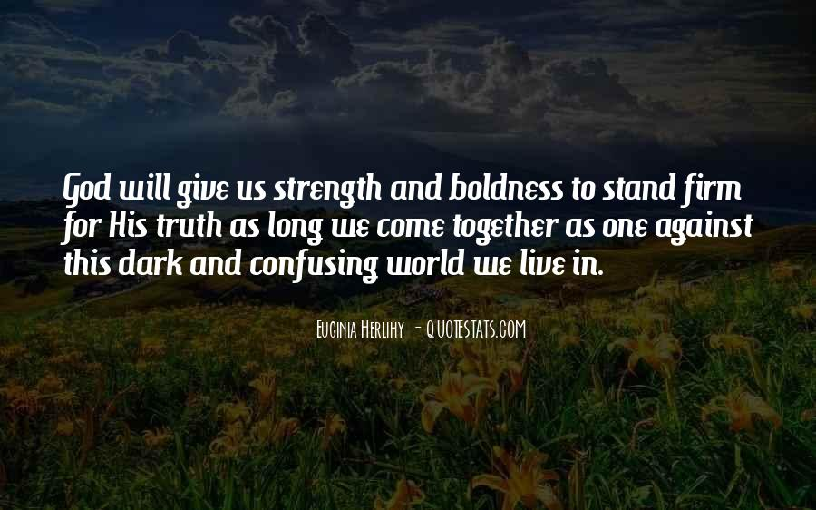 Oh God Give Me Strength Quotes #780447