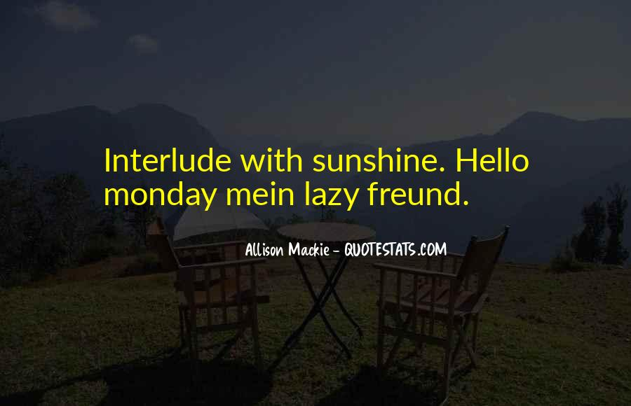 Oh No It's Monday Quotes #77876
