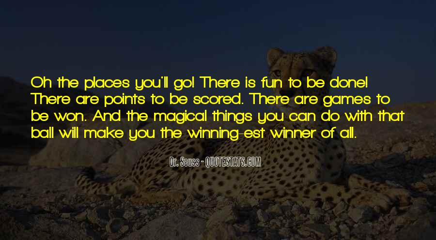 Oh The Places You'll Go Quotes #1274972