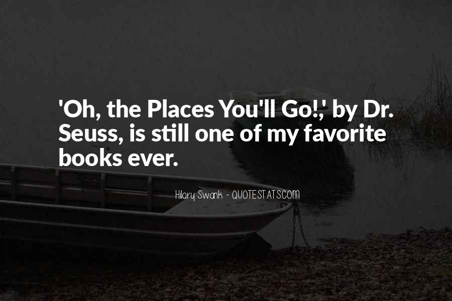 Oh The Places You'll Go Quotes #1337301