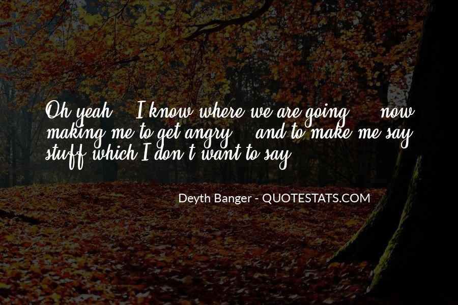 Oh Yeah Quotes #335264