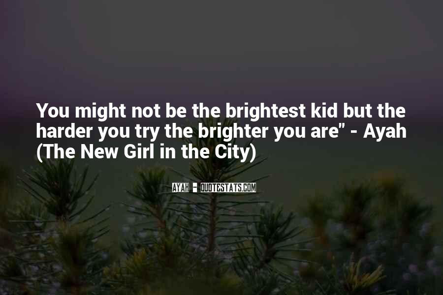 Quotes About Brightest #127452