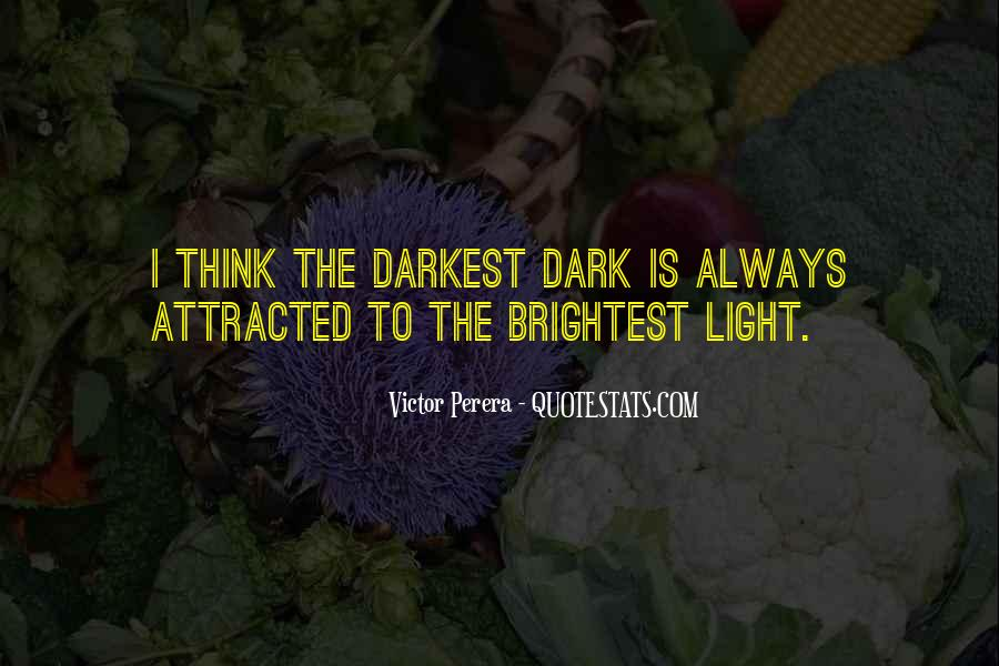 Quotes About Brightest #164735