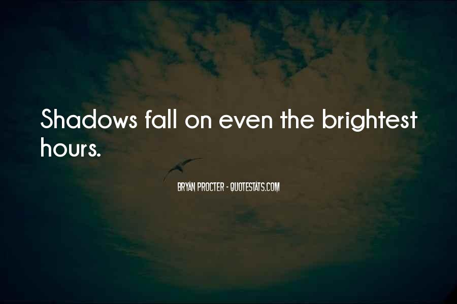 Quotes About Brightest #169542