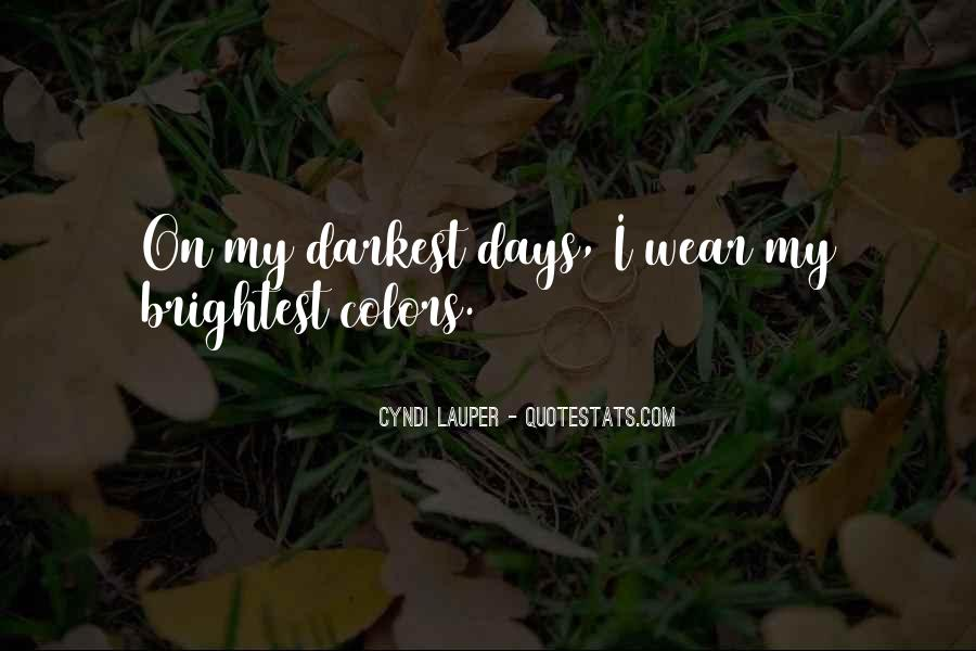Quotes About Brightest #172024