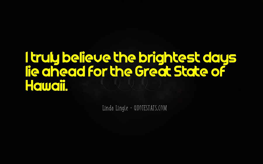 Quotes About Brightest #206619