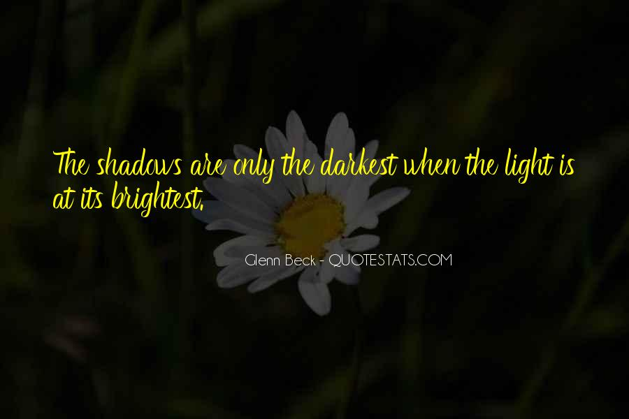 Quotes About Brightest #214419