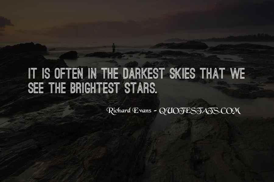 Quotes About Brightest #25476