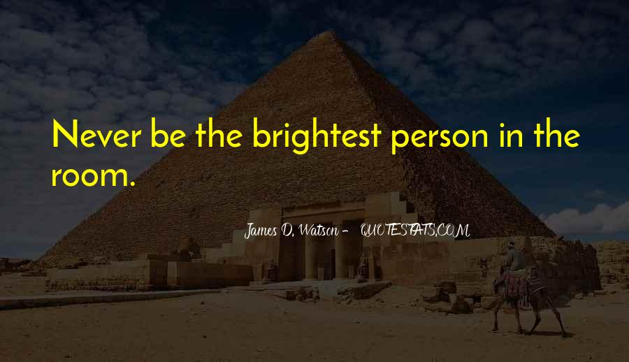 Quotes About Brightest #275135