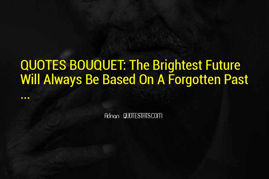 Quotes About Brightest #287755