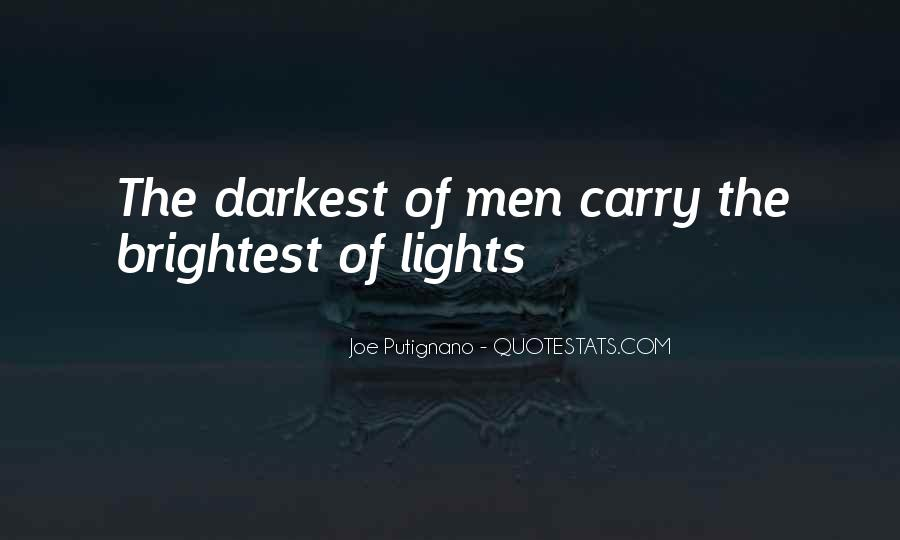Quotes About Brightest #318392