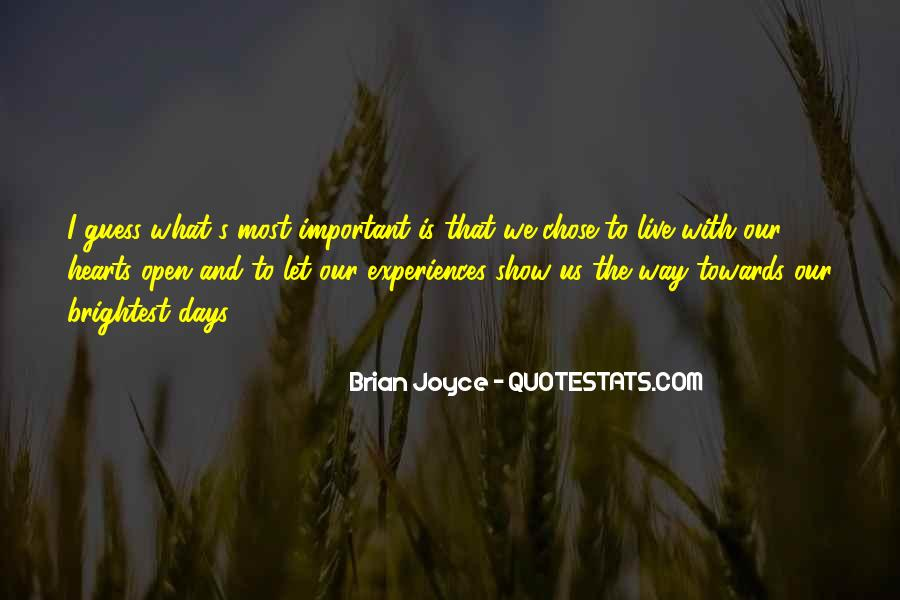 Quotes About Brightest #360805
