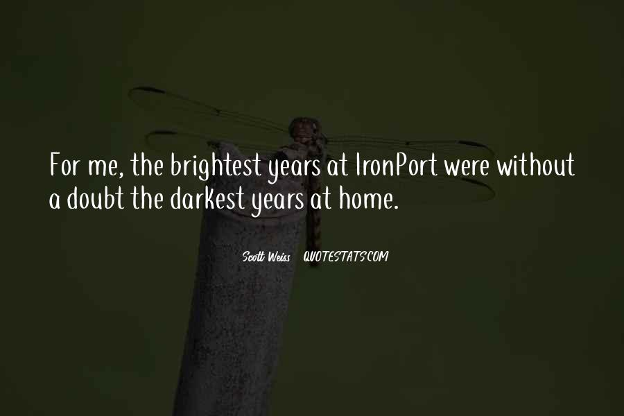 Quotes About Brightest #422776