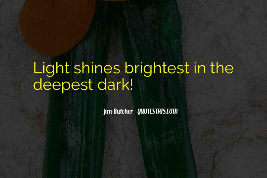 Quotes About Brightest #434497