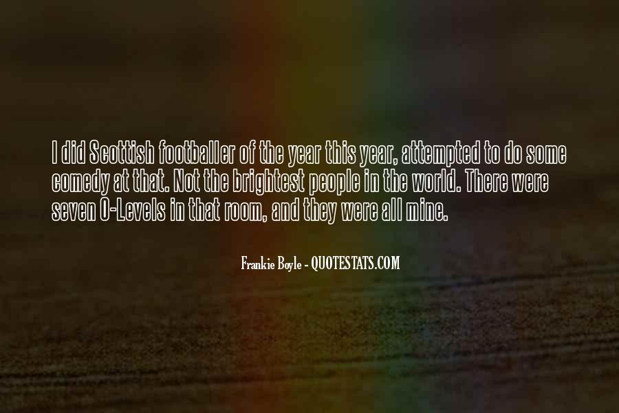 Quotes About Brightest #493506