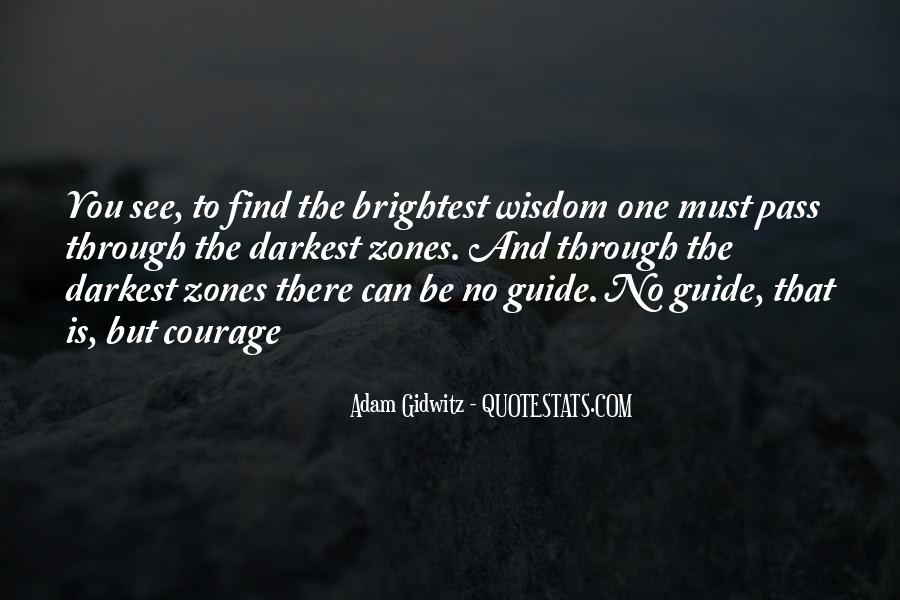 Quotes About Brightest #56744