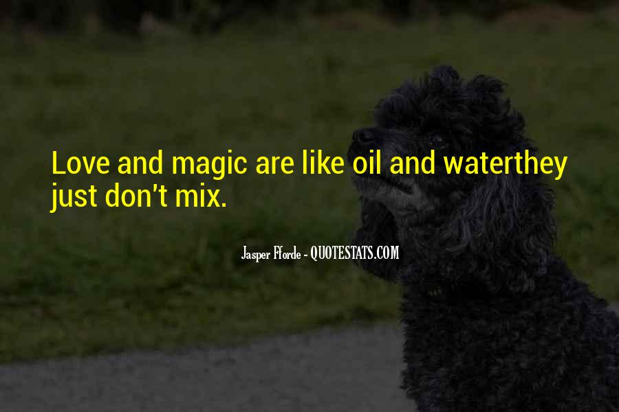 Oil And Water Love Quotes #129638