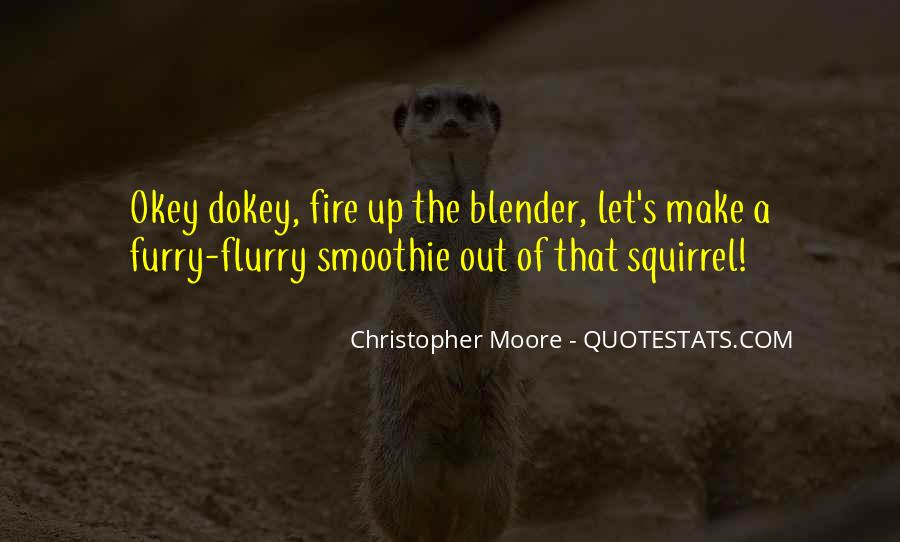 Okey Dokey Quotes #750522
