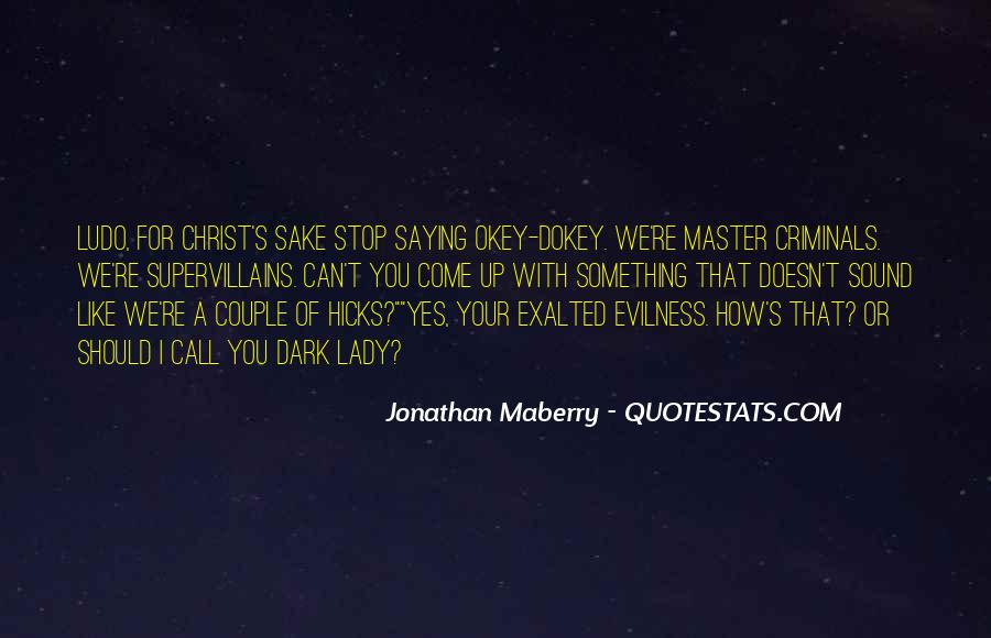 Okey Dokey Quotes #815338