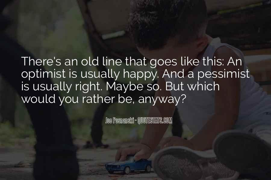 Old But Happy Quotes #1031027