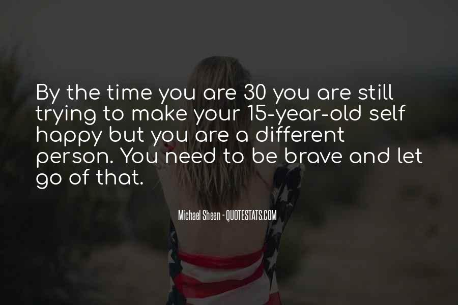 Old But Happy Quotes #1052517