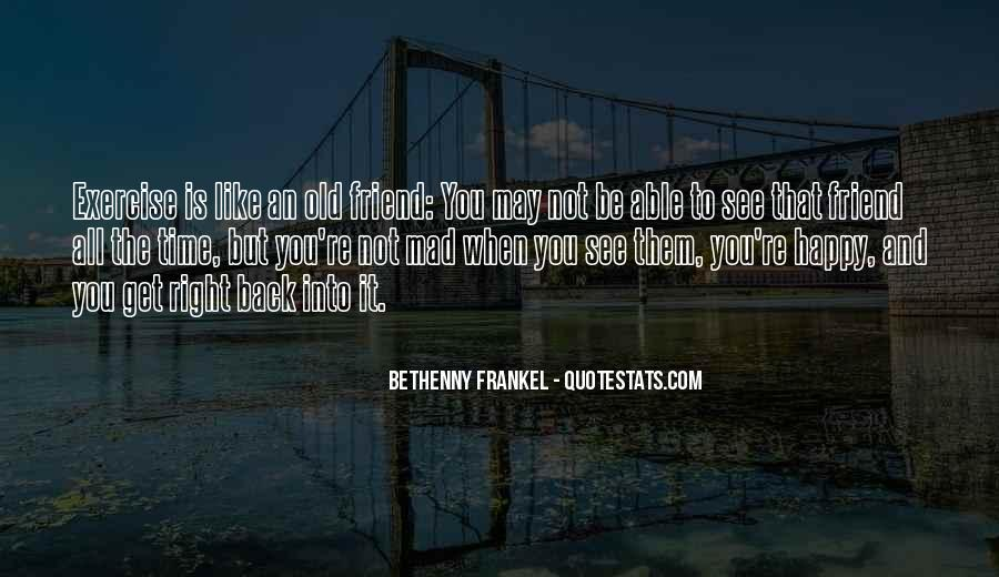 Old But Happy Quotes #1593759