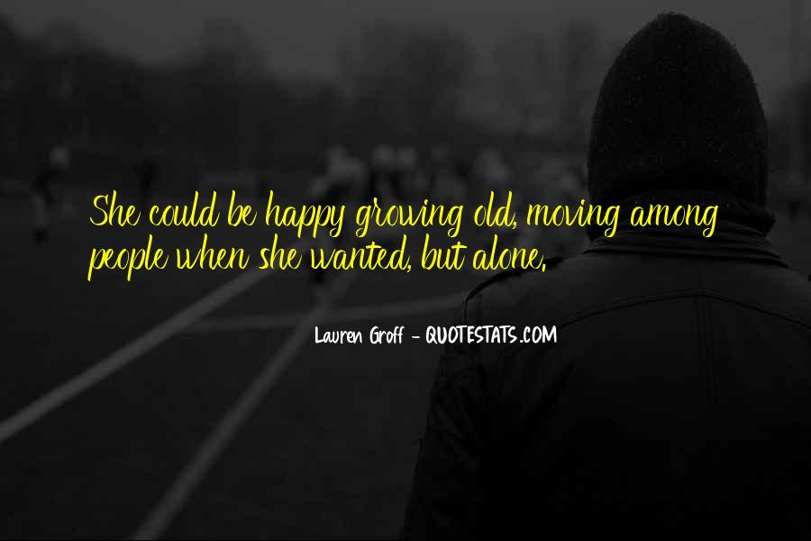 Old But Happy Quotes #1845182